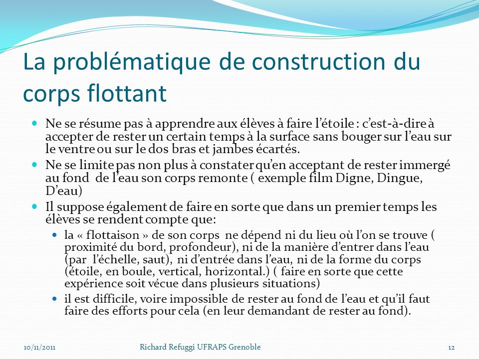 La problématique de construction du corps flottant
