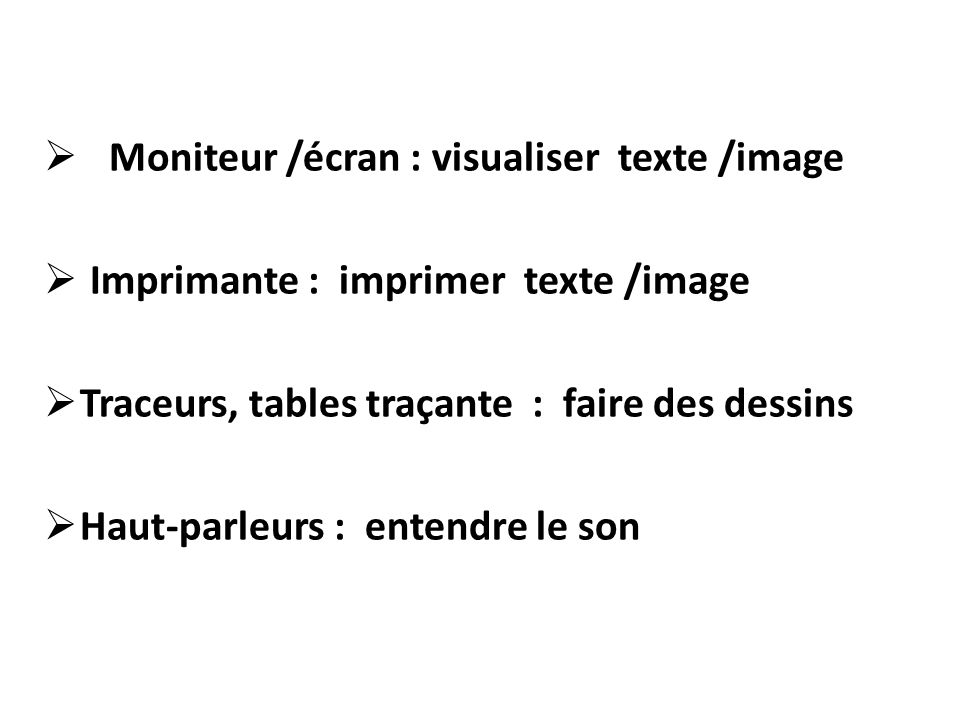 Moniteur /écran : visualiser texte /image