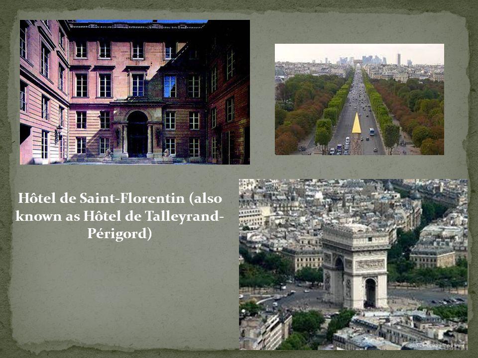 Hôtel de Saint-Florentin (also known as Hôtel de Talleyrand-Périgord)