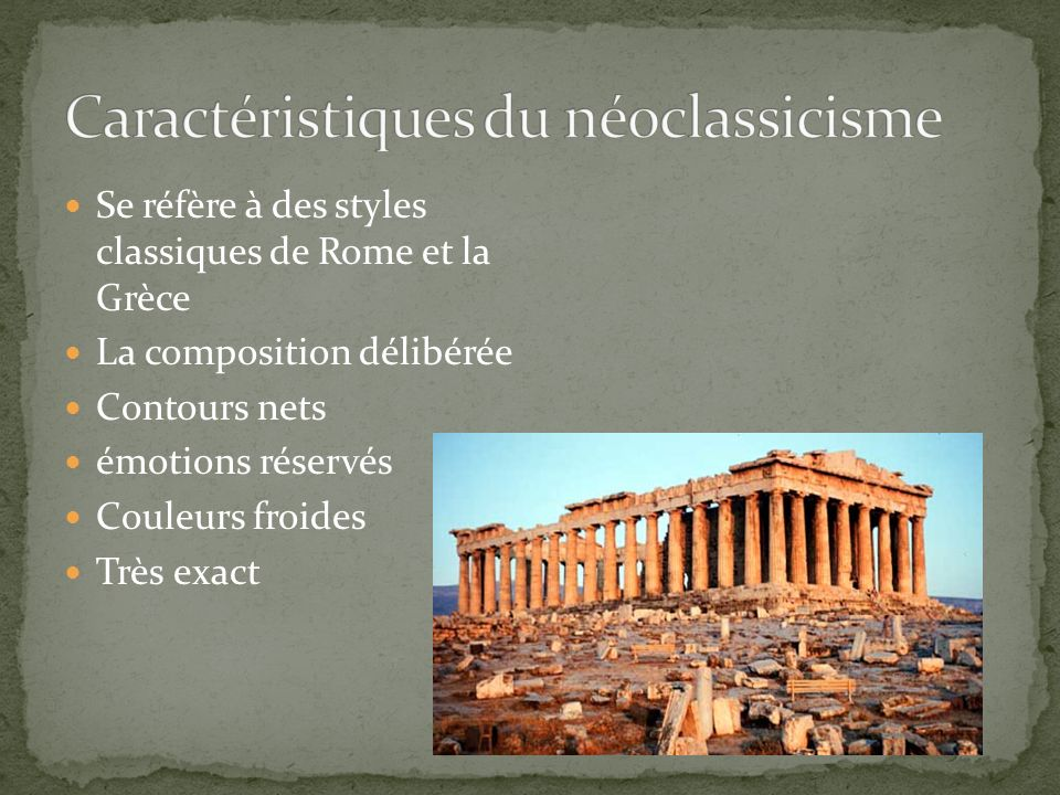 Caractéristiques du néoclassicisme