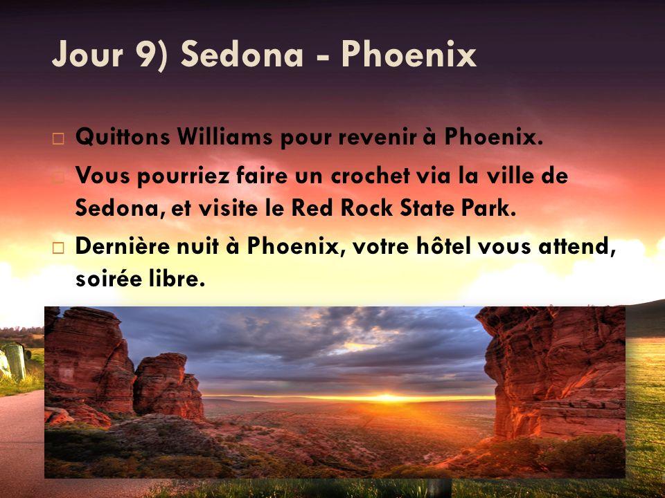 Jour 9) Sedona - Phoenix Quittons Williams pour revenir à Phoenix.