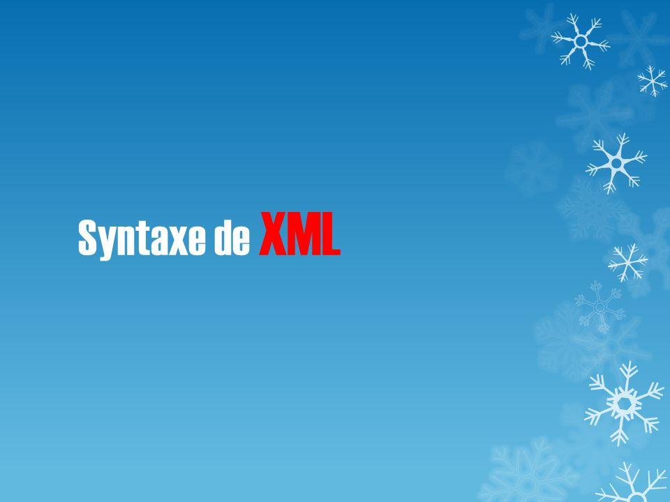 Syntaxe de XML