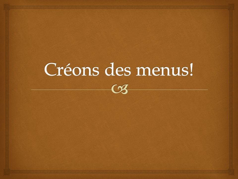 Créons des menus!