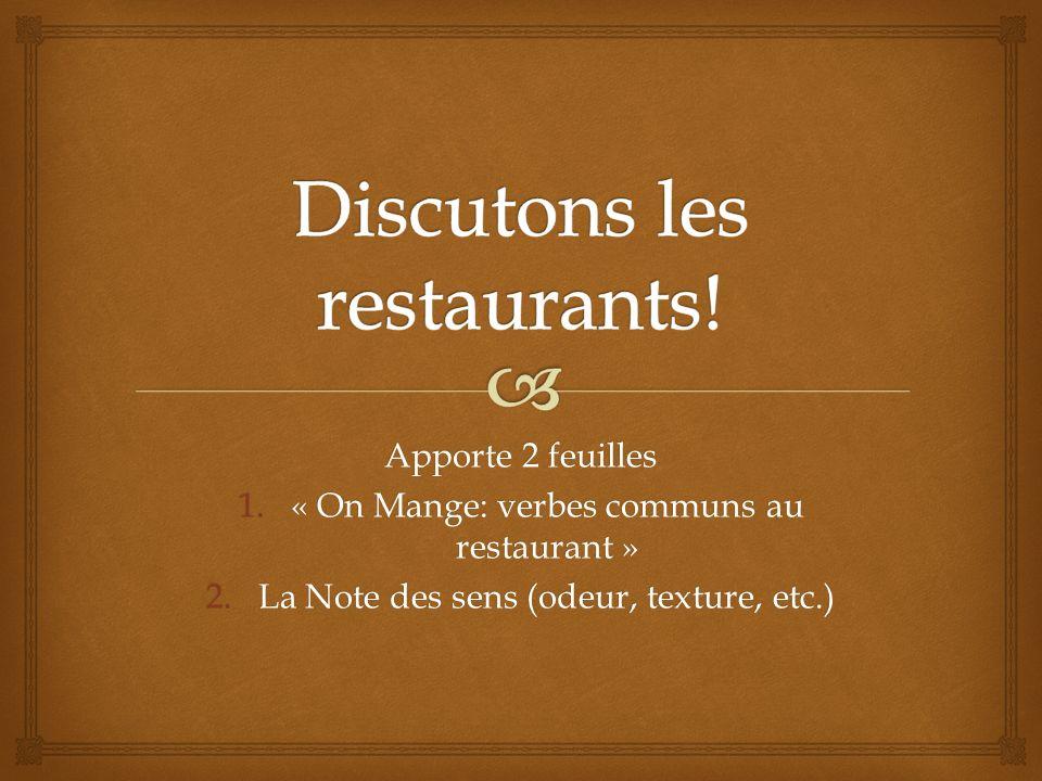 Discutons les restaurants!