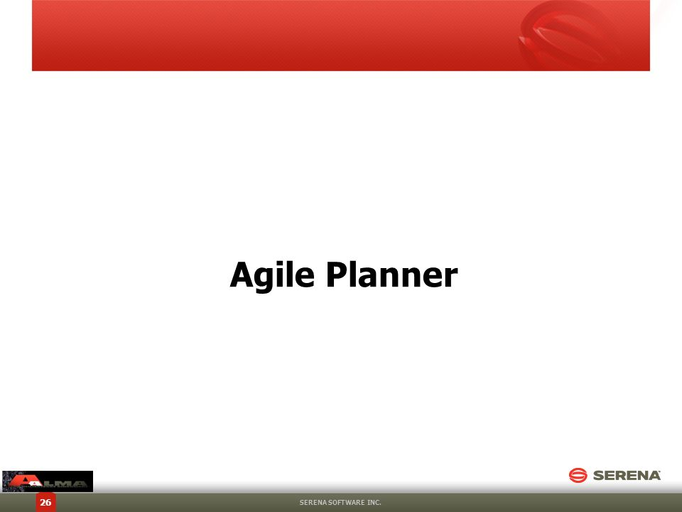 Agile Planner SERENA SOFTWARE INC.