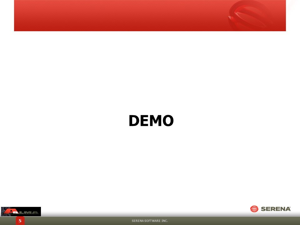 DEMO SERENA SOFTWARE INC.