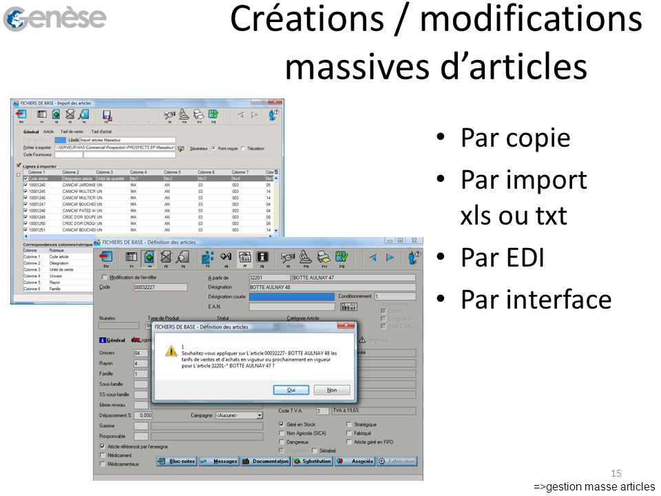 Créations / modifications massives d'articles