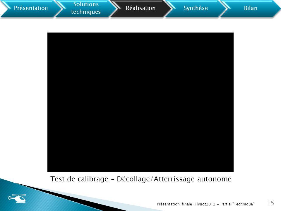 Test de calibrage – Décollage/Atterrissage autonome