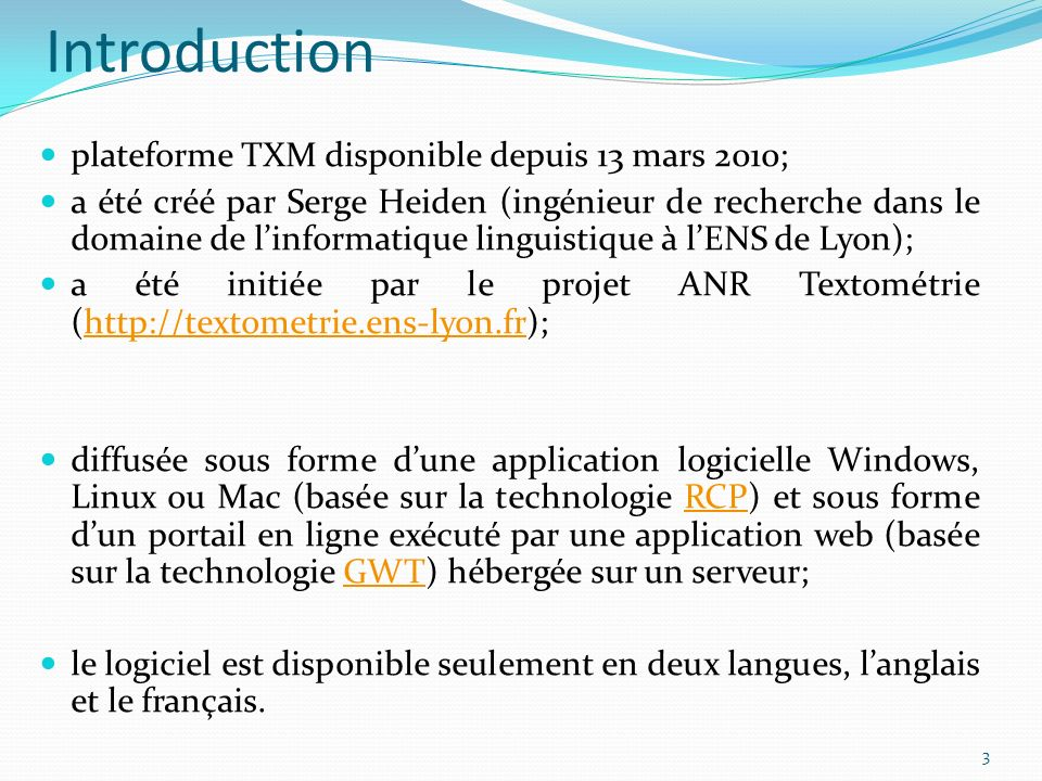 Introduction plateforme TXM disponible depuis 13 mars 2010;