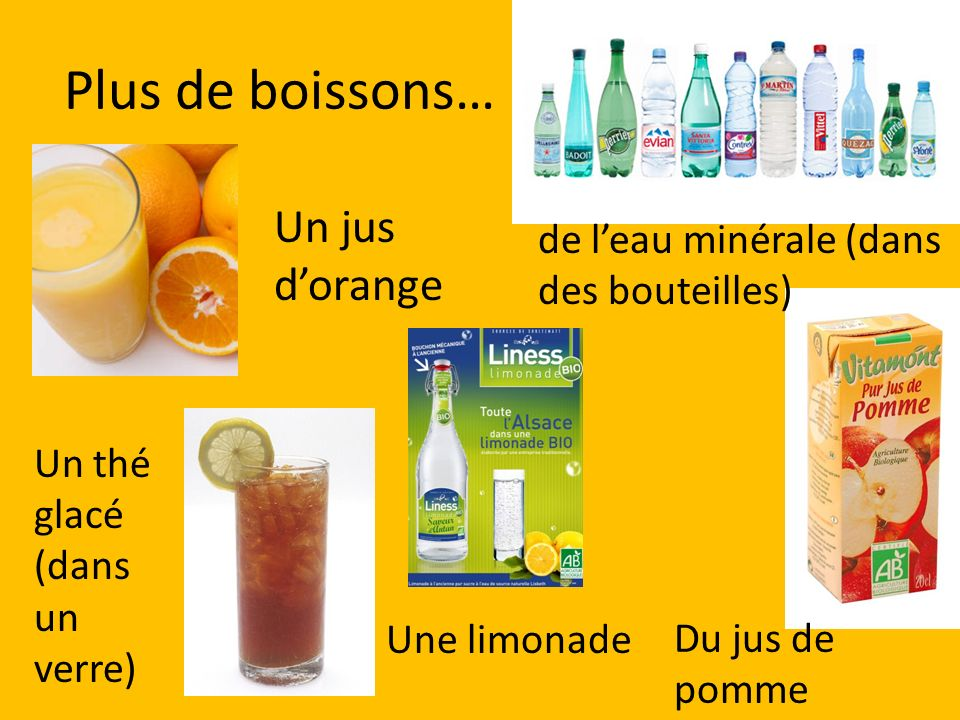 Plus de boissons… Un jus d'orange