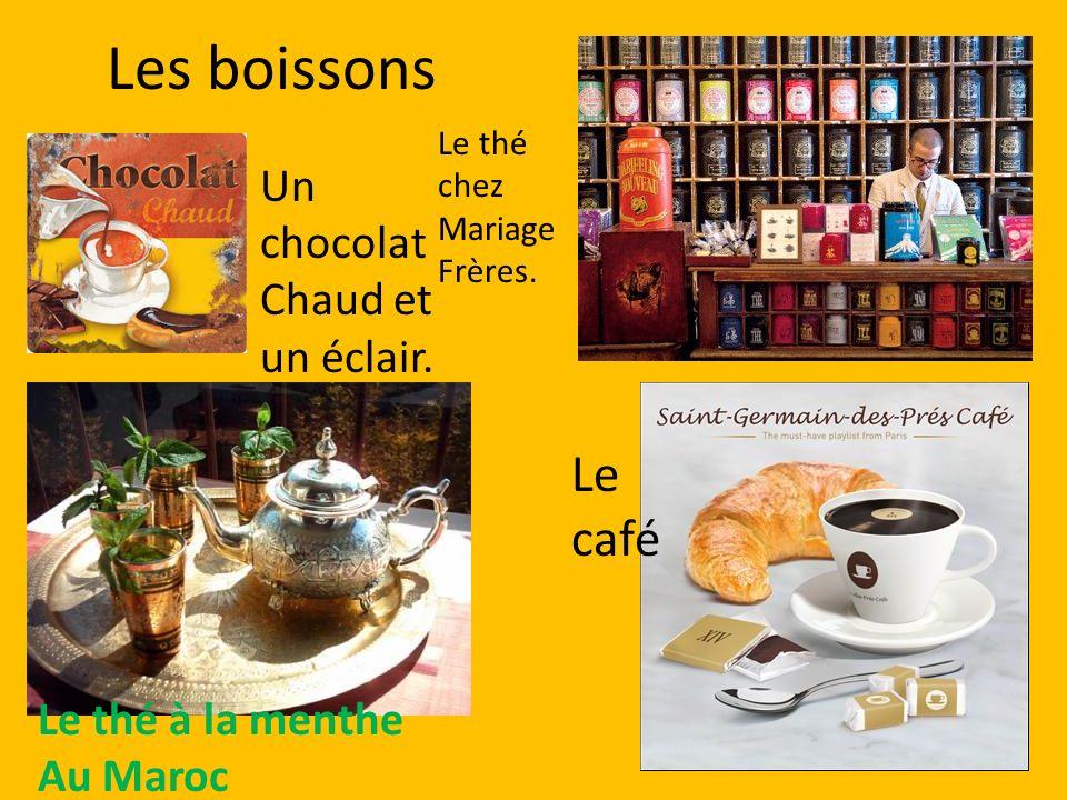 Les boissons Le café Un chocolat Chaud et un éclair.