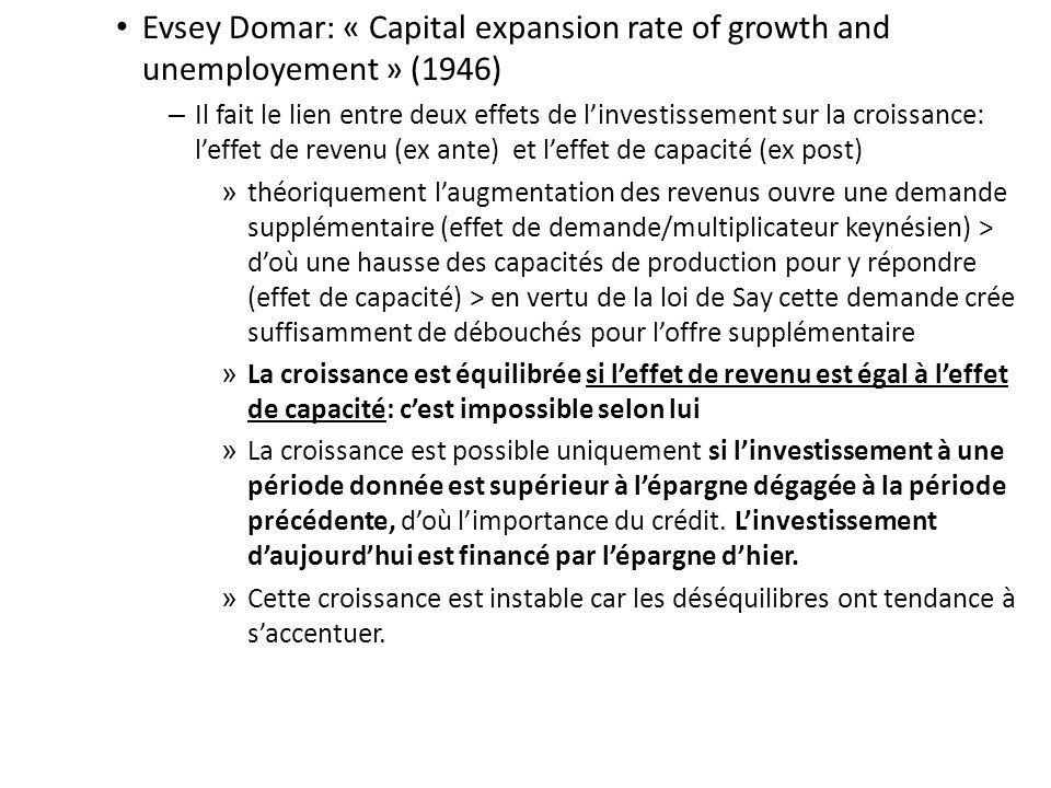 Evsey Domar: « Capital expansion rate of growth and unemployement » (1946)