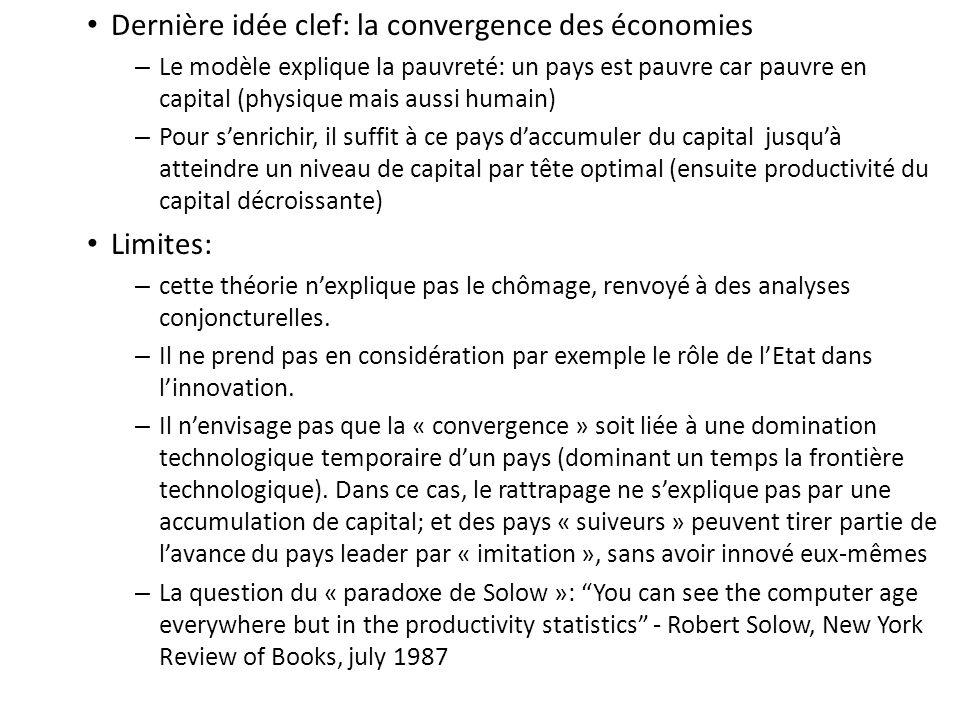 Dernière idée clef: la convergence des économies