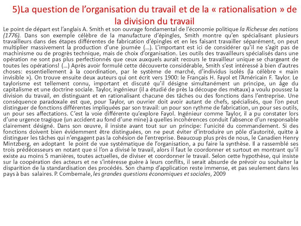 5)La question de l'organisation du travail et de la « rationalisation » de la division du travail