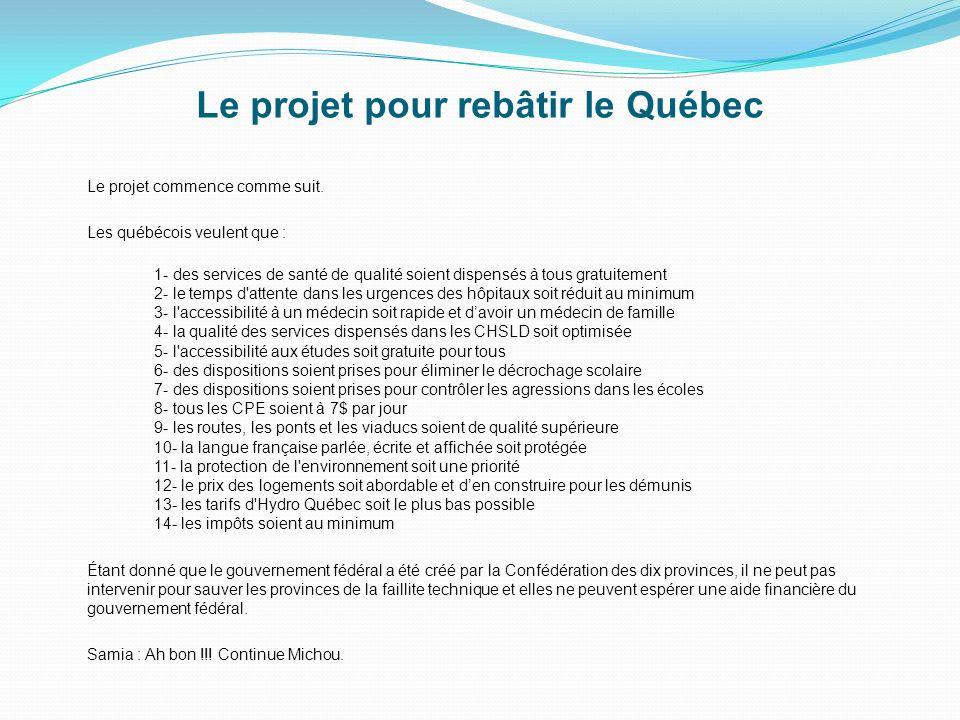 Le projet pour rebâtir le Québec