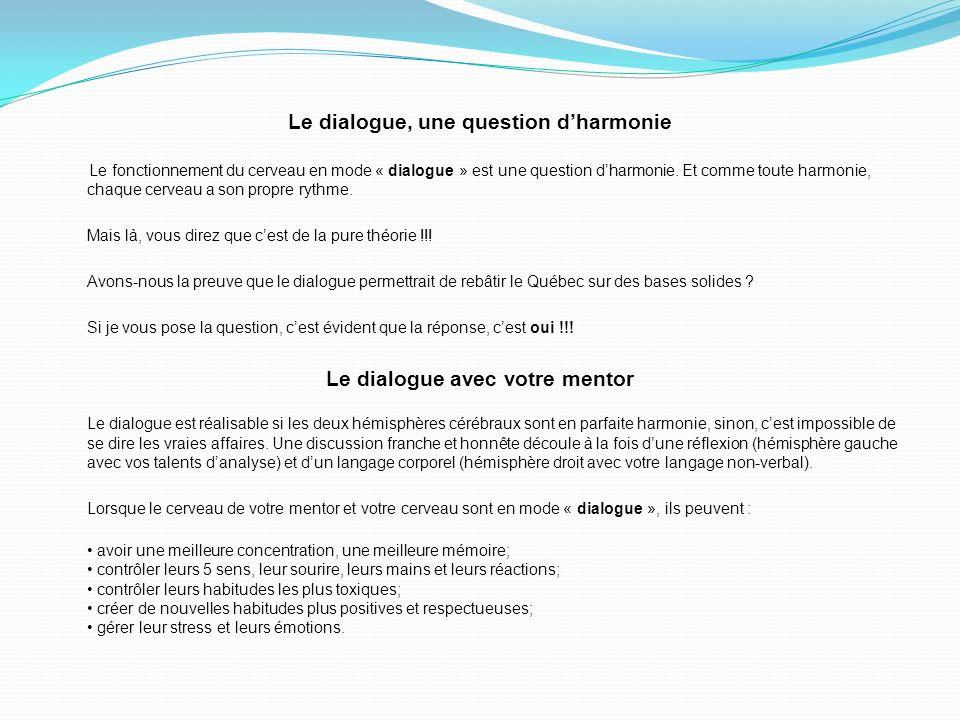 Le dialogue, une question d'harmonie Le dialogue avec votre mentor