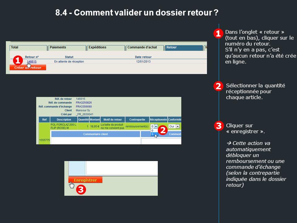 8.4 - Comment valider un dossier retour
