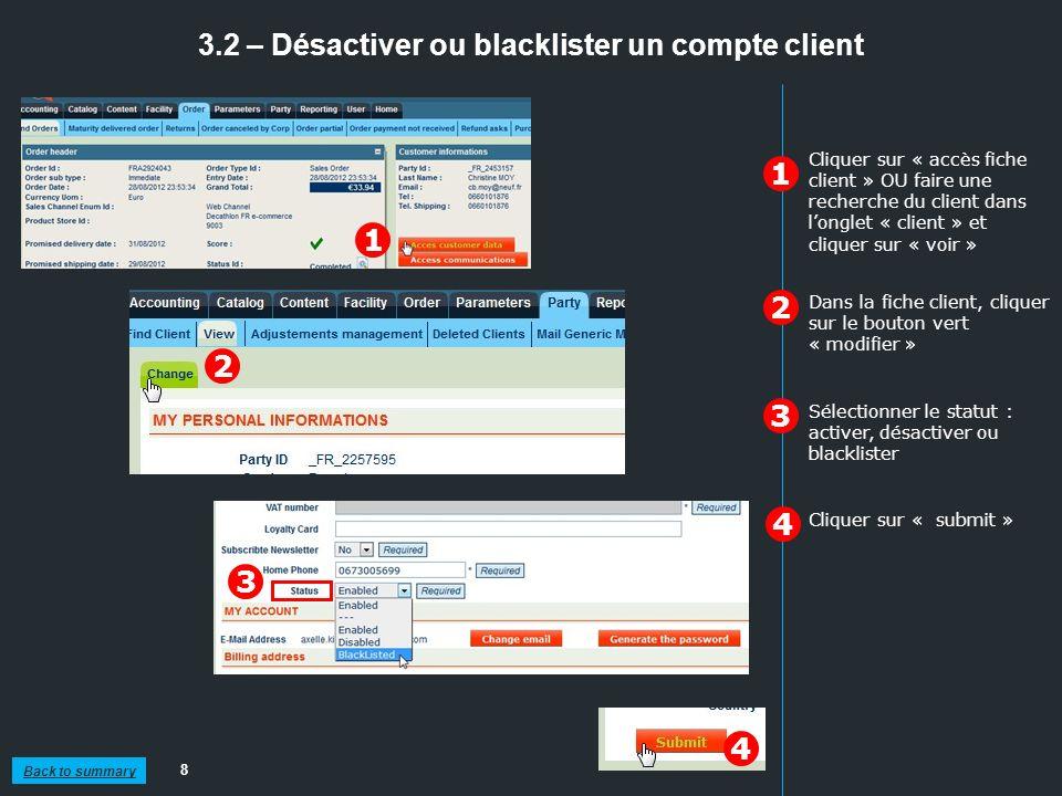 3.2 – Désactiver ou blacklister un compte client