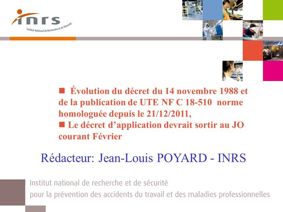 Rédacteur: Jean-Louis POYARD - INRS