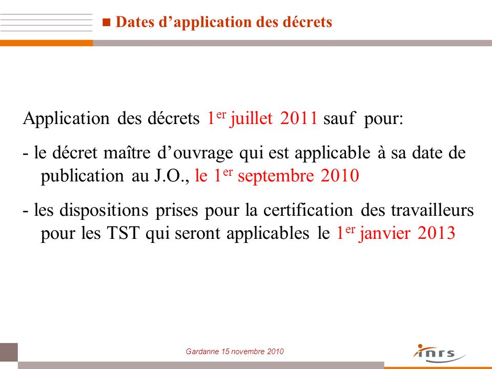 Dates d'application des décrets