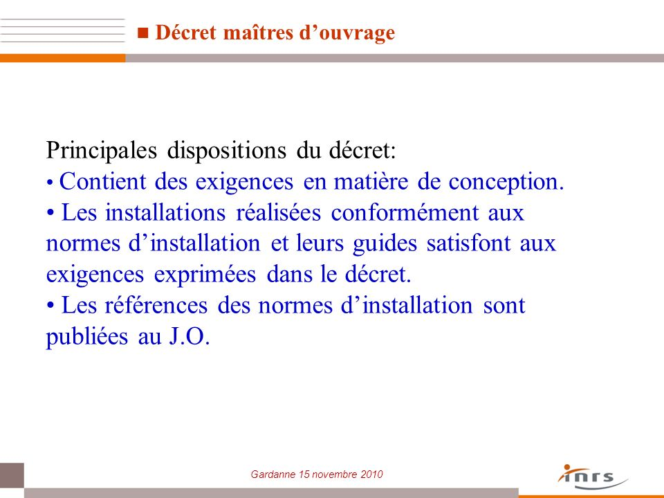 Principales dispositions du décret: