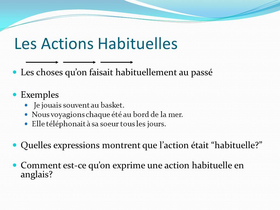Les Actions Habituelles