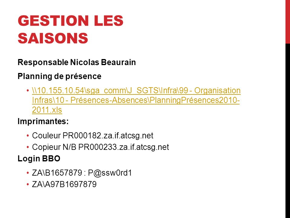 Gestion les Saisons Responsable Nicolas Beaurain Planning de présence
