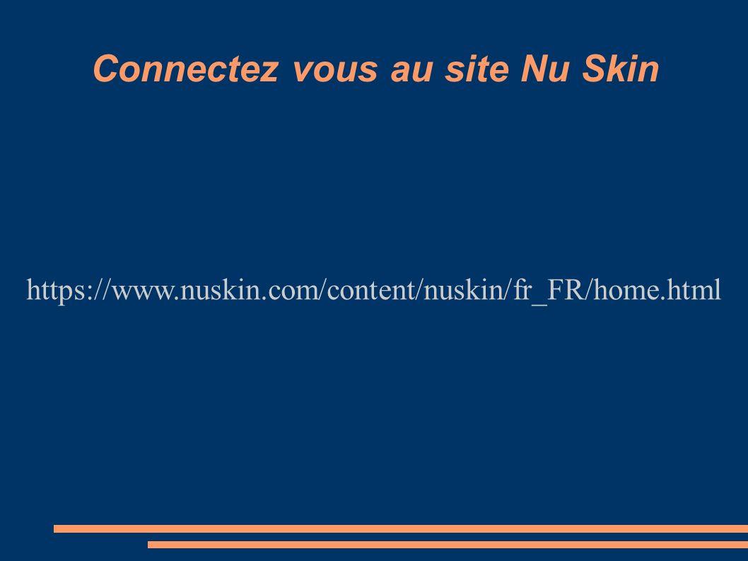 Connectez vous au site Nu Skin