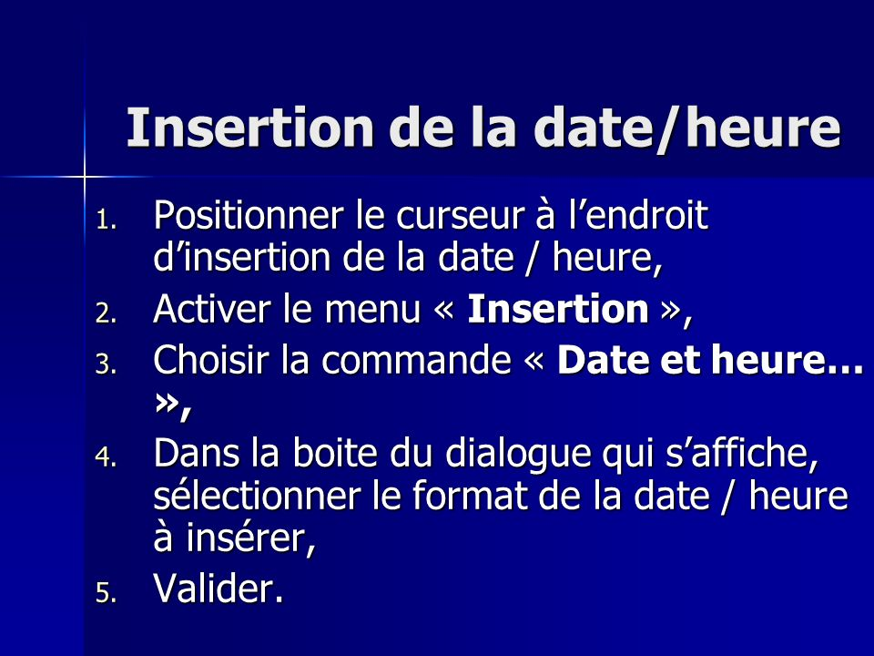 Insertion de la date/heure