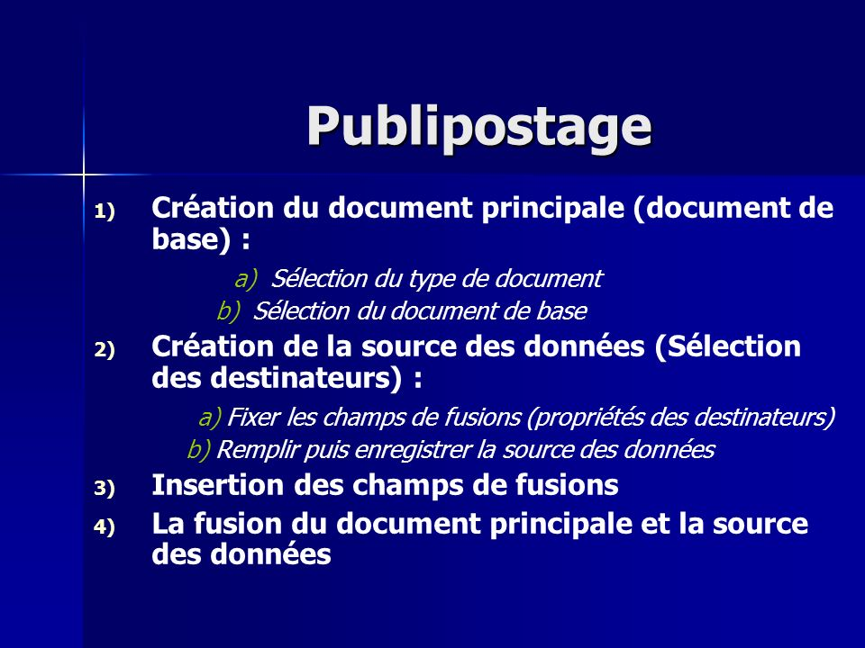 Publipostage Création du document principale (document de base) :