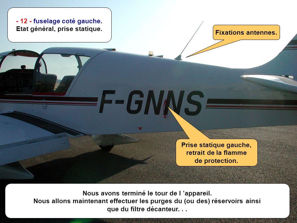 - 12 - fuselage coté gauche. Etat général, prise statique.