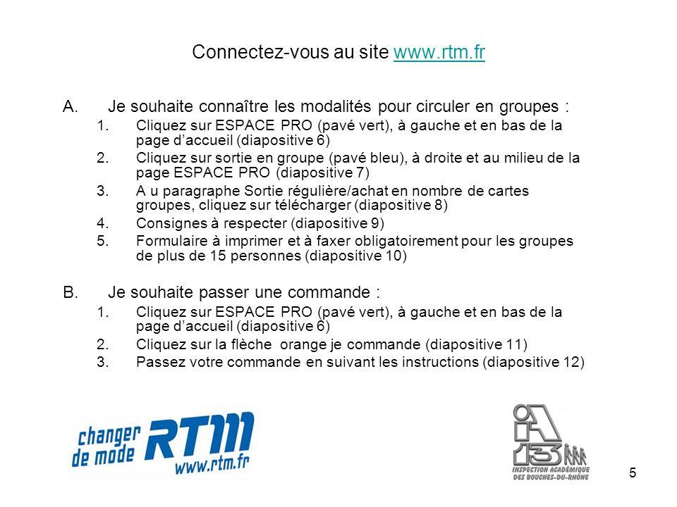 Connectez-vous au site www.rtm.fr