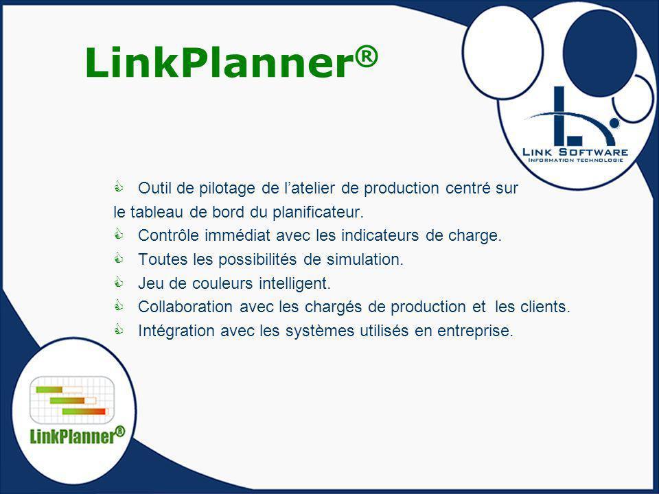 LinkPlanner® Outil de pilotage de l'atelier de production centré sur