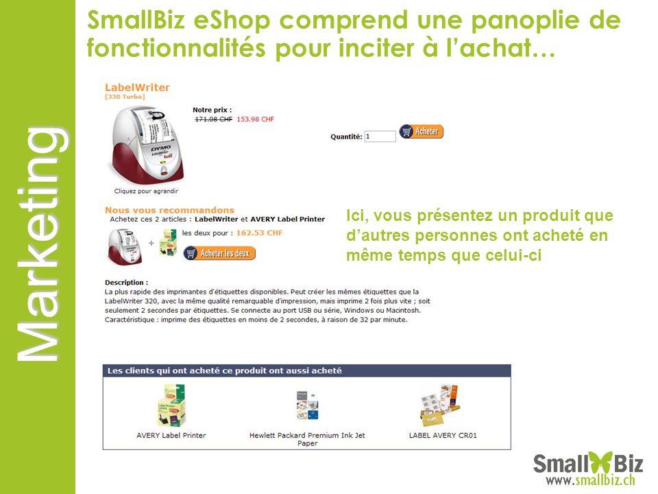 SmallBiz eShop comprend une panoplie de fonctionnalités pour inciter à l'achat…