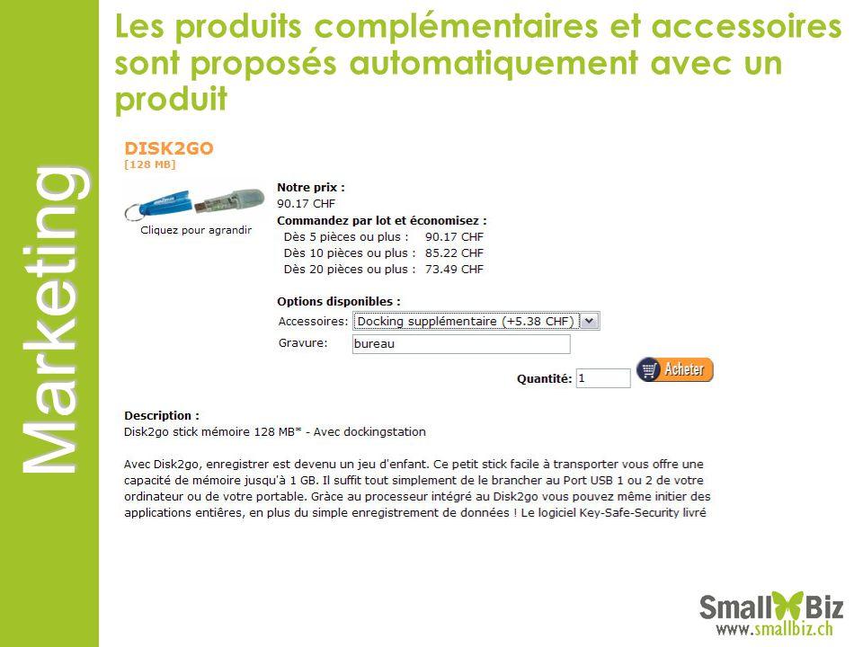 Les produits complémentaires et accessoires sont proposés automatiquement avec un produit