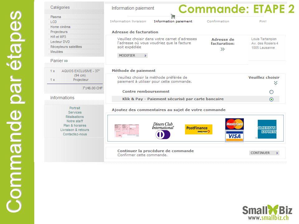 Commande par étapes Commande: ETAPE 2
