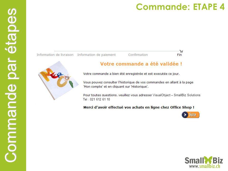 Commande par étapes Commande: ETAPE 4