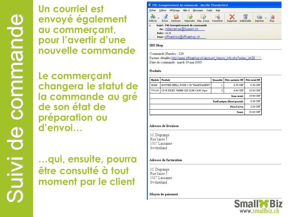 Un courriel est envoyé également au commerçant, pour l'avertir d'une nouvelle commande