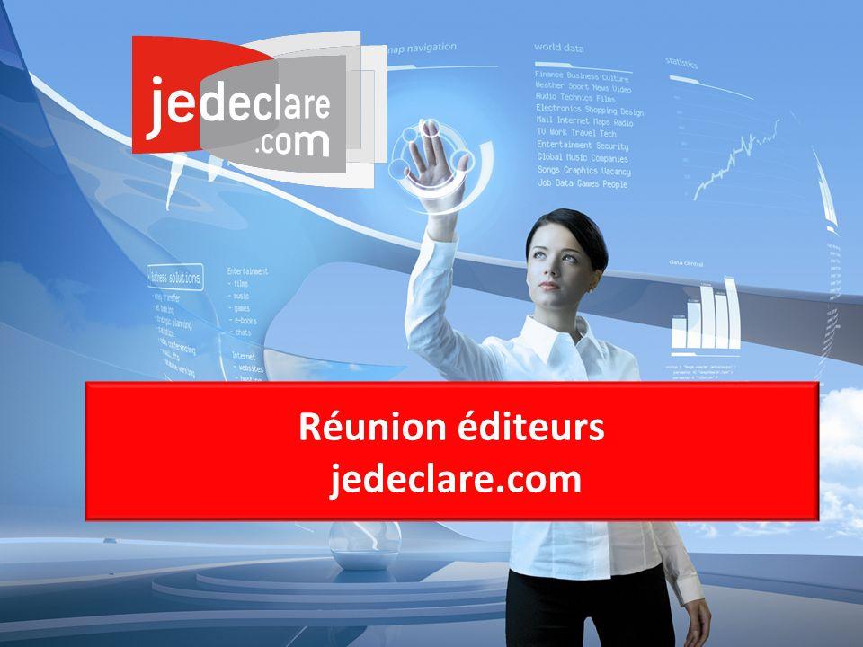Réunion éditeurs jedeclare.com