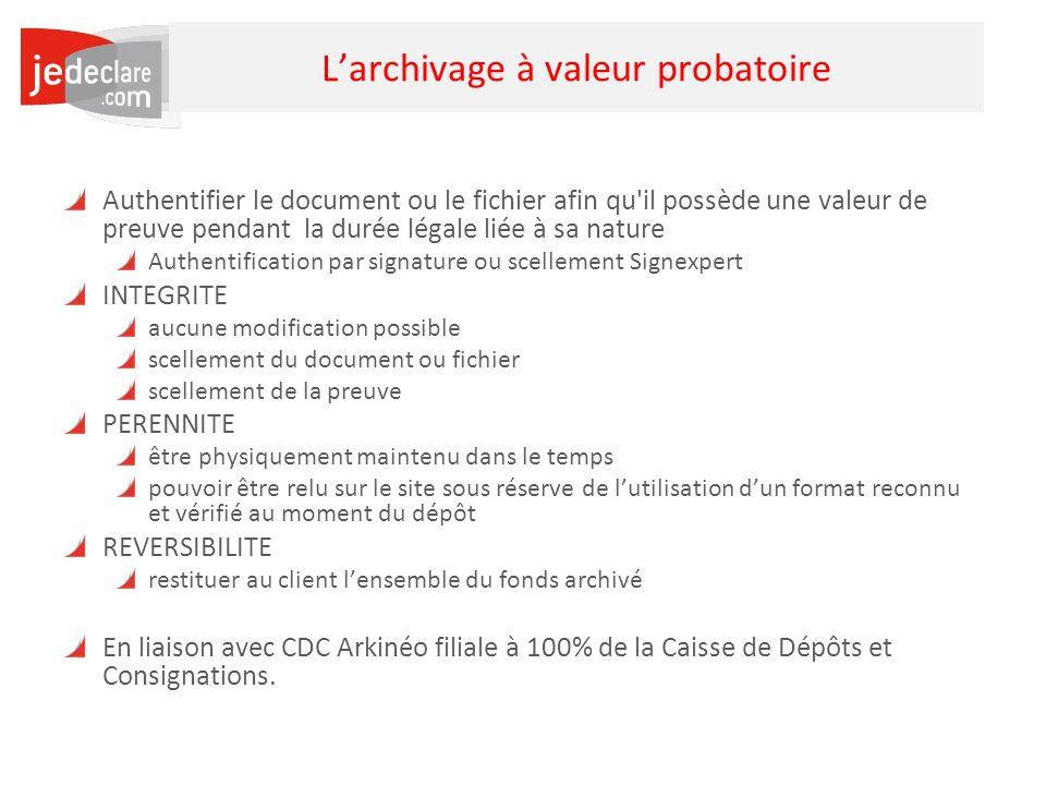 L'archivage à valeur probatoire