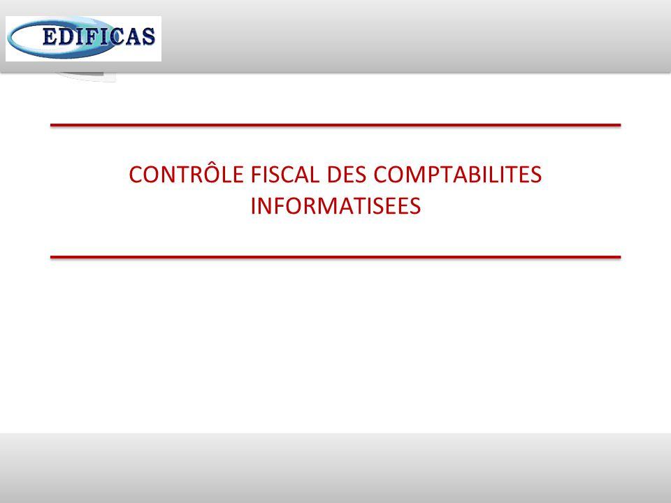 CONTRÔLE FISCAL DES COMPTABILITES INFORMATISEES