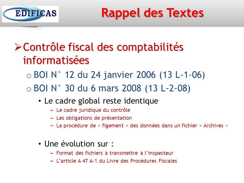 Rappel des Textes Contrôle fiscal des comptabilités informatisées
