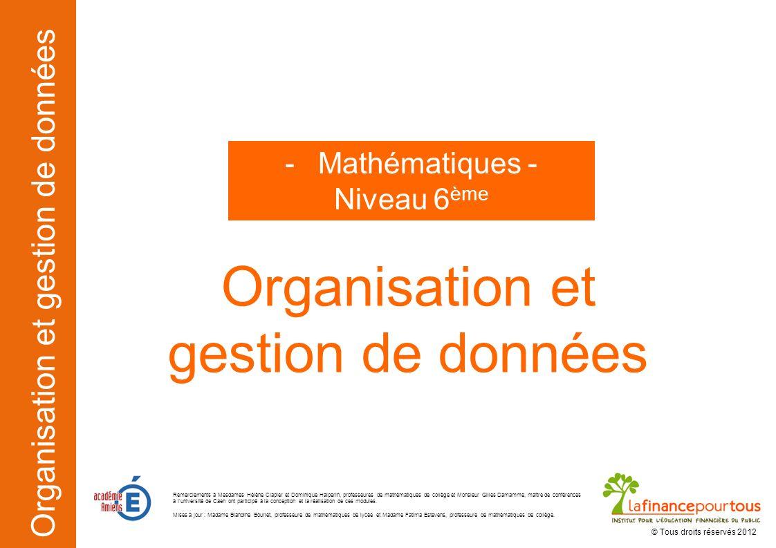Organisation et gestion de données Mathématiques - Niveau 6ème