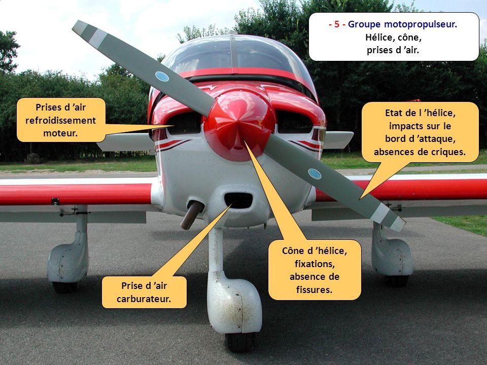 - 5 - Groupe motopropulseur. Hélice, cône, prises d 'air.