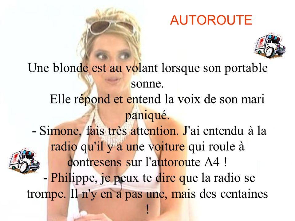 AUTOROUTE Une blonde est au volant lorsque son portable sonne