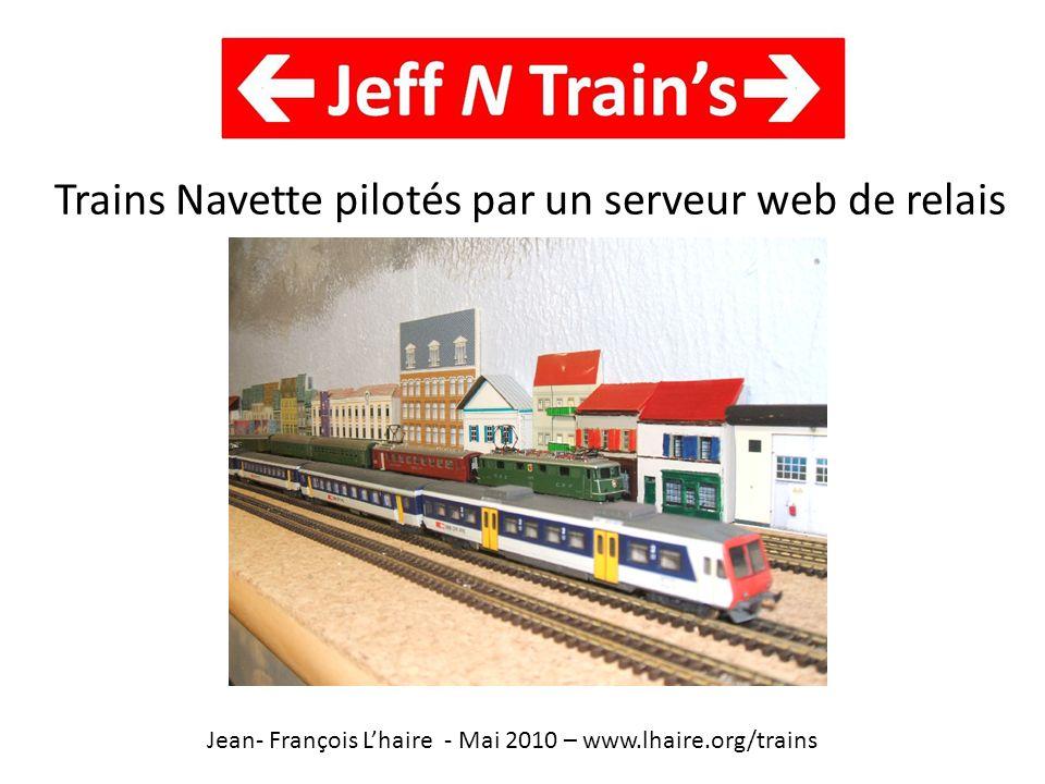 Trains Navette pilotés par un serveur web de relais
