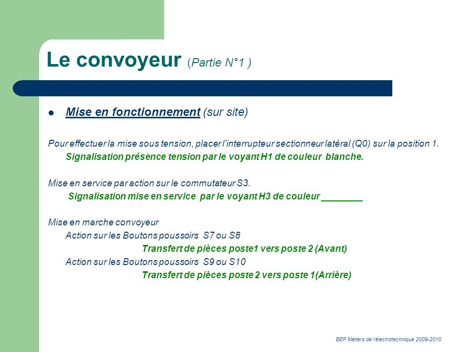 Le convoyeur (Partie N°1 )