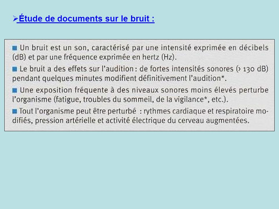 Étude de documents sur le bruit :