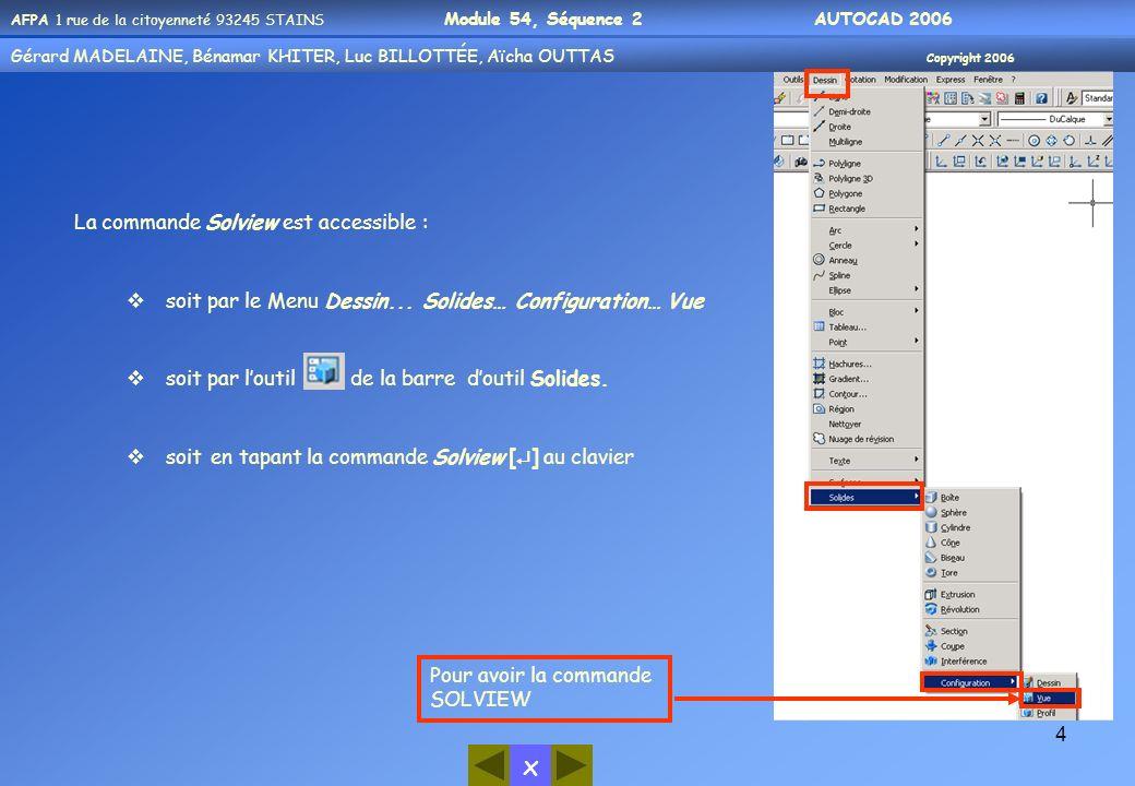 La commande Solview est accessible :