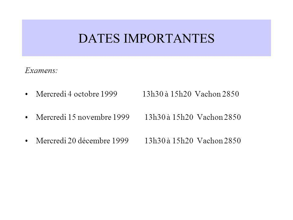 DATES IMPORTANTES Examens: